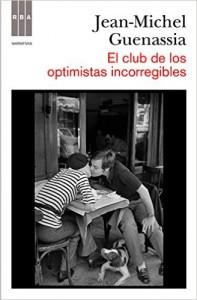 Jean-Michel Guenassia-Le Club des incorrigibles optimistes